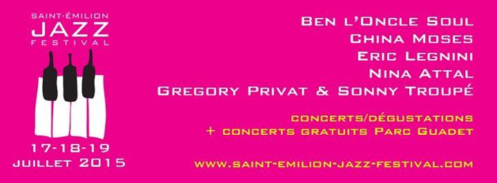Saint Emilion Jazz Festival 2015…