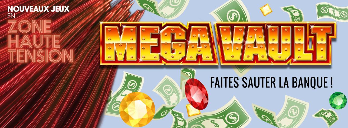 Une Machine à sous à déjouer… Le jeu MEGAVAULT TM fait son arrivée dans les Casinos Barrière…