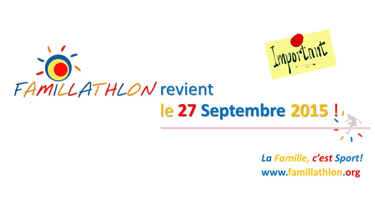 Famillathlon, l'événement pour vivre le Sport en Famille, donne rendez-vous dans de nombreuses villes de France…
