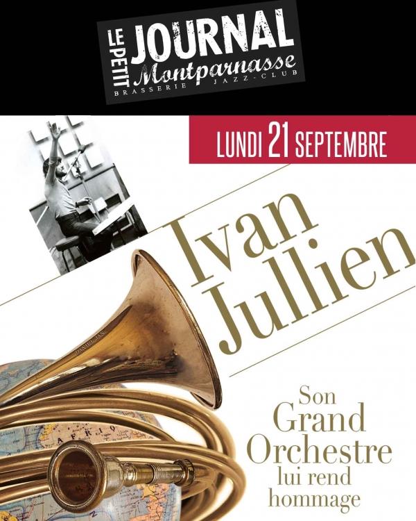 Paris Jazz : Concert Hommage à Ivan JULLIEN au Petit Journal Montparnasse…