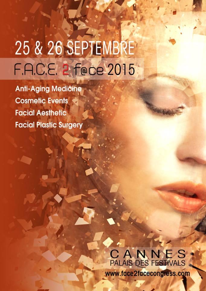 F.A.C.E.2F@ce 2015 : rajeunir et embellir le visage, la French touch à l'œuvre…