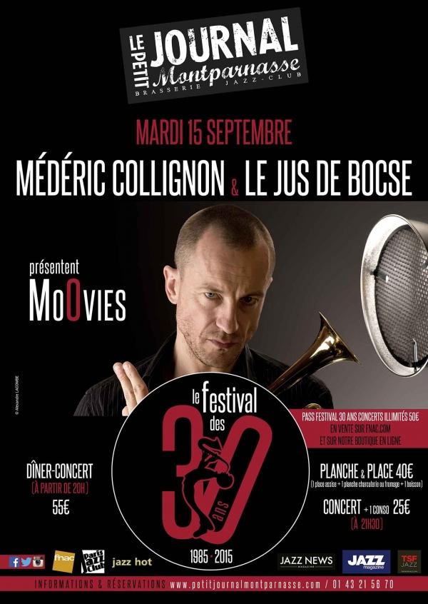 Paris Jazz : Médéric COLLIGNON & Le Jus de Bocse présentent «MoOvies» dans le cadre des 30 ans du Petit Journal Montparnasse …