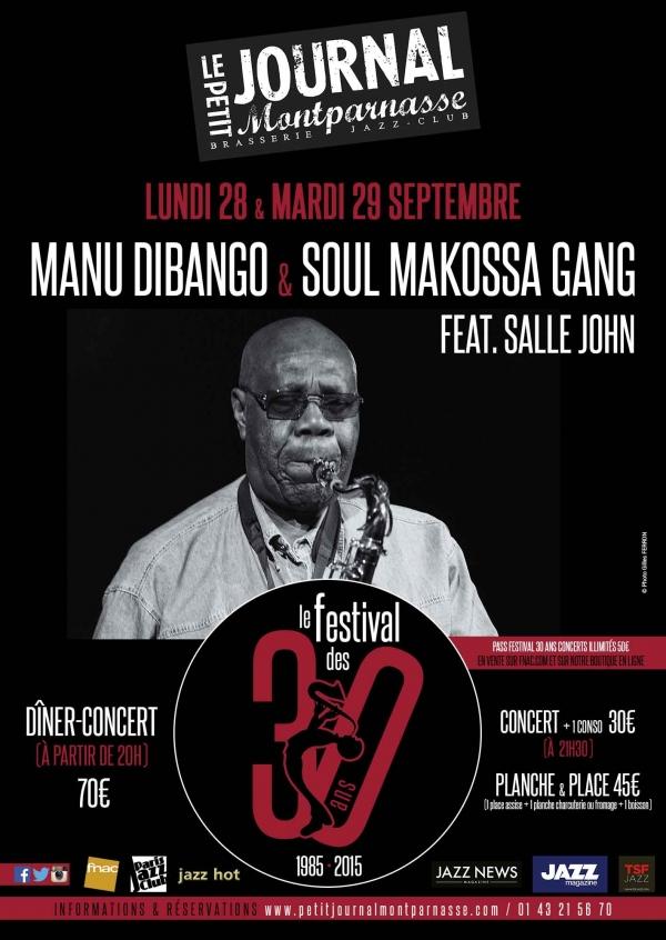 Paris Jazz : Manu DIBANGO & Soul Makossa Gang feat. Salle JOHN se produisent dans le cadre des 30 ans du Petit Journal Montparnasse …