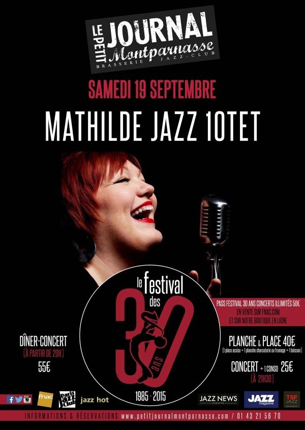 Paris Jazz : Mathilde Jazz 10tet se produit à l'occasion des 30 ans du Petit Journal Montparnasse…