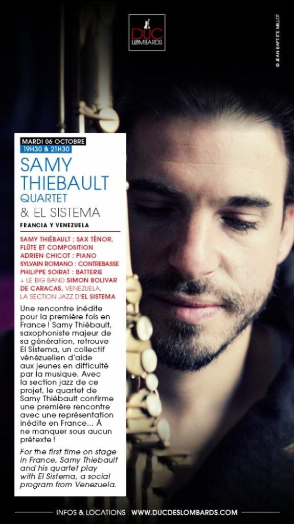 Paris : Samy THIEBAULT Quartet & El Sistema se produisent au Jazz Club le Duc des Lombards…