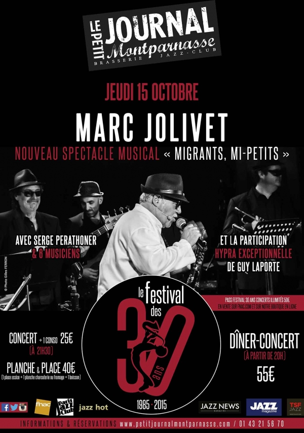 Paris Jazz : Nouveau spectacle musical de Marc JOLIVET au Petit Journal Montparnasse…