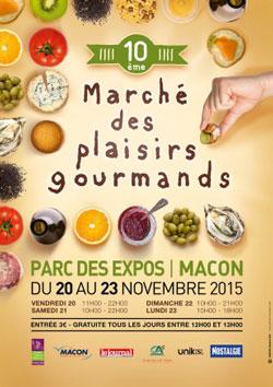 Macon (71) : 10 ème Marché des Plaisirs Gourmands…