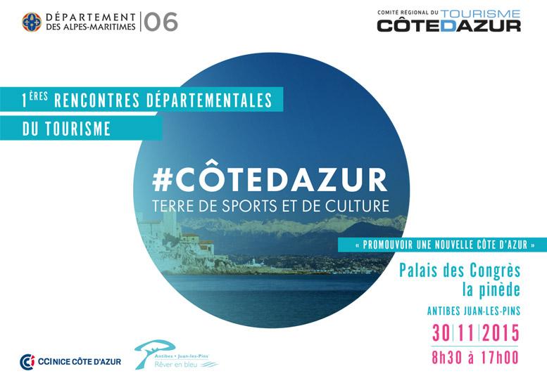 Antibes Juan-les-Pins : «1 ères Rencontres Départementales du Tourisme » …