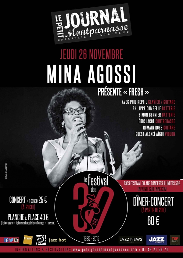 Paris Jazz : Le Petit Journal Montparnasse dans le cadre du Festival de ses 30 ans accueille Mina AGOSSI…