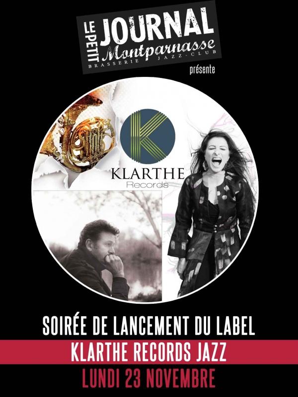 Paris Jazz : Soirée de lancement du label Klarthe Records Jazz au Petit Journal Montparnasse…
