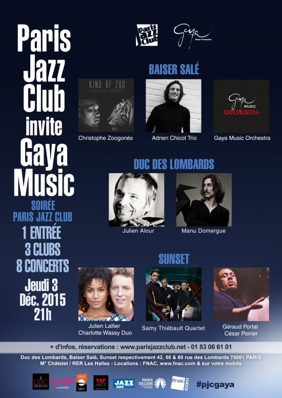 « Paris Jazz Club  »  invite « GAYA Music Production  » …
