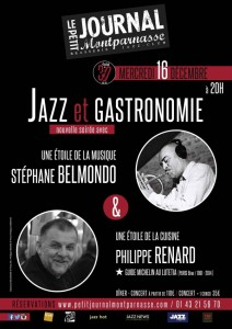Paris Jazz : Soirée «Jazz et Gastronomie» avec Stéphane BELMONDO & Philippe RENARD au Petit Journal Montparnasse dans le cadre du festival de ses 30 ans …