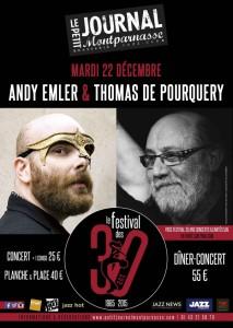 Paris Jazz : Andy EMLER se produit en compagnie de Thomas DE POURQUERY au Petit Journal Montparnasse dans le cadre du festival de ses 30 ans…