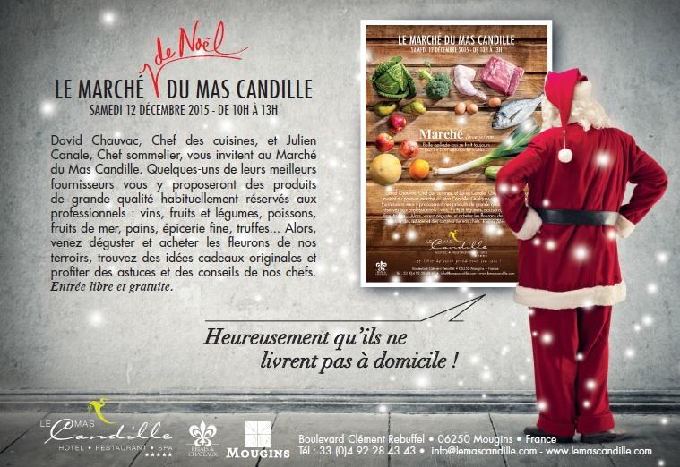 Mougins : «Marché de Noël du Mas Candille » …