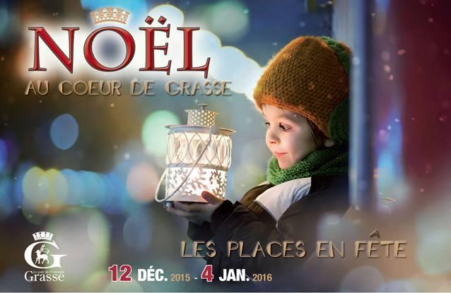 Grasse : «Noël 2015 au cœur de ville »  …