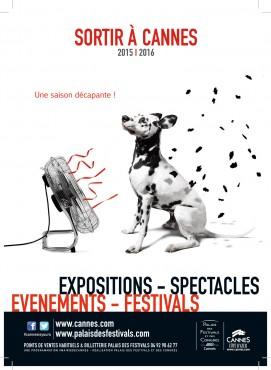 Sortir à Cannes, Palais des Festivals et des Congrès, programme Janvier 2016…