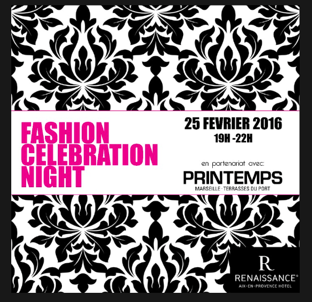 Aix-en-Provence : Fashion Celebration Night au Renaissance…