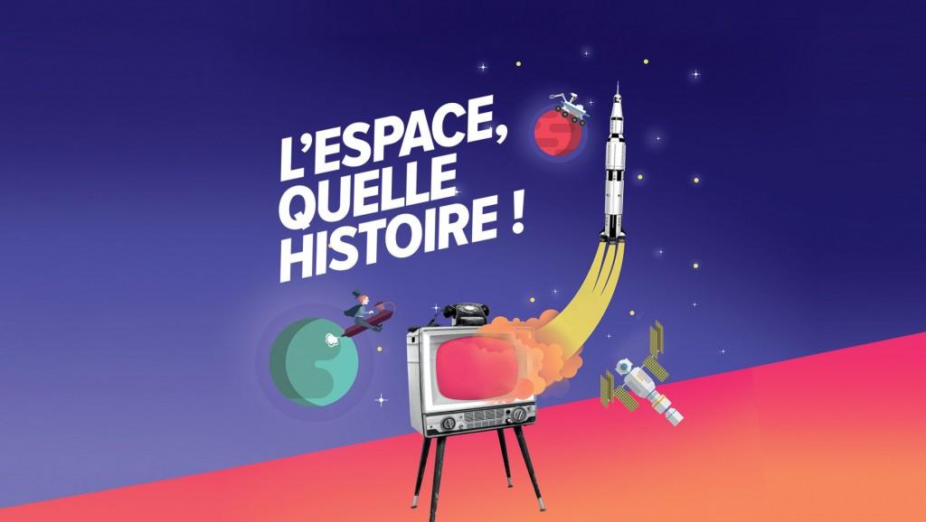 L'Espace, quelle Histoire !