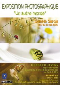 Tourrette-Levens : Exposition Photographique «Un Autre Monde» de Dominik GARCIA…