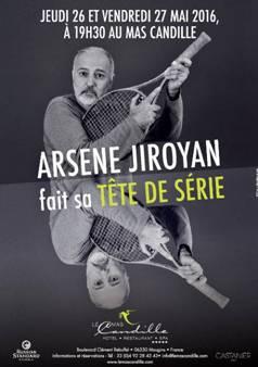 Le Mas Candille accueille son premier one man show :  Nouveau spectacle d'Arsène Jiroyan…