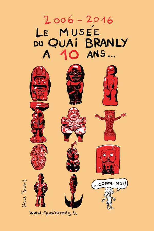 2006 – 2016 LE MUSÉE DU QUAI BRANLY A 10 ANS…