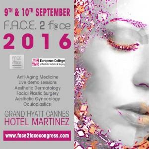 Congrès F.A.C.E 2 F@ce 2016 : Médecine et chirurgie esthétique du visage : la beauté se trouve dans les expressions faciales  L'école de la French Touch…