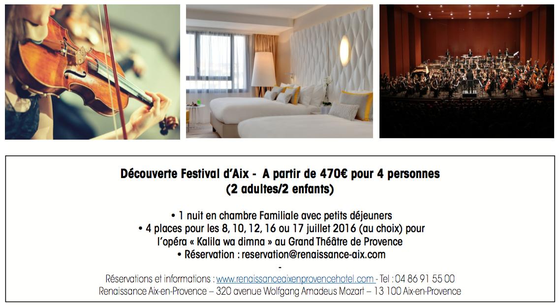 Aix-en-Provence : Festival d'Art Lyrique jusqu'au 20 juillet 2016 pour une escapade en famille au Renaissance …