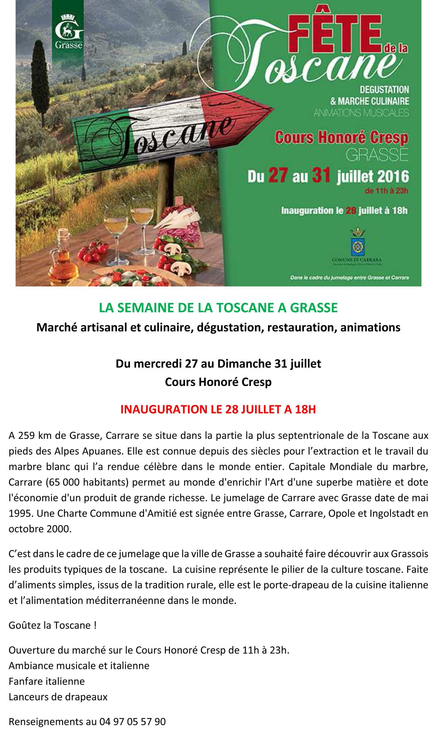 Grasse : «Fête de la Toscane 2016 » …
