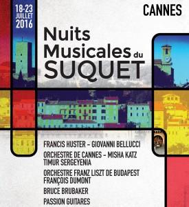 Cannes : «Nuits Musicales du Suquet 2016 »  …