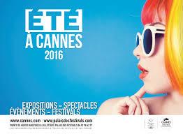 Les rendez-vous culturels du Palais des Festivals et des Congrès du 12 au 19 août 2016…