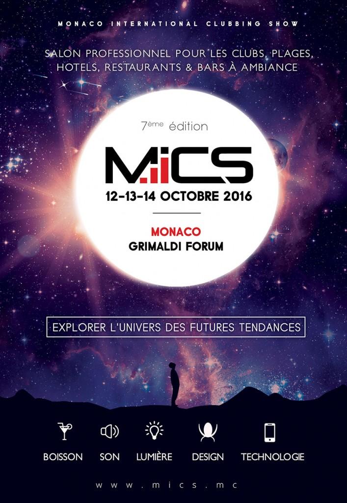 Le Monaco International Clubbing Show (MICS) revient les 12, 13 et 14 octobre 2016 au Grimaldi Forum de Monaco…