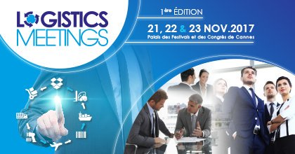 Cannes : Tarsus France lance un nouveau salon professionnel « Logistics Meetings »…