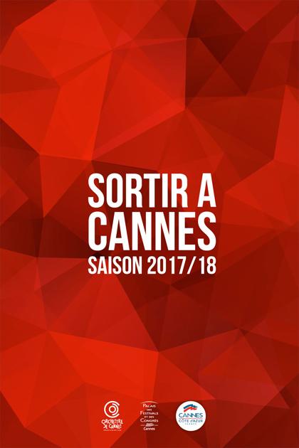 Les spectacles du Palais des Festivals  Saison Sortir à Cannes 2017/18…