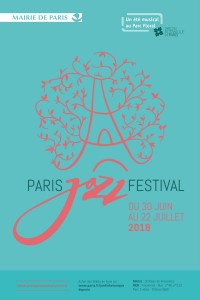 « PARIS JAZZ FESTIVAL 2018  » …