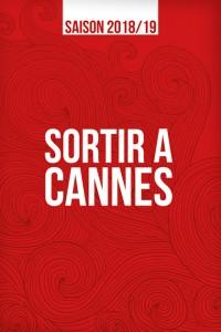 Sortir à Cannes 2018/2019…