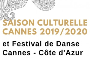 Sortir à Cannes 2019/2020…